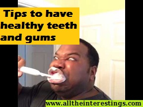 What can you do to improve your oral hygiene?   Tips to have healthy teeth and gums