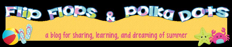 Flip Flops & Polka Dots