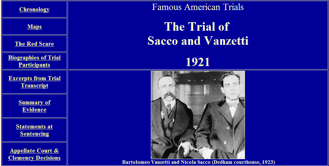 sacco and vanzetti trial essay In the case of sacco and vanzetti, it seemed immediately clear to many in europe and the united states that their arrest in 1920 — initially for possession of weapons and subversive pamphlets , then on a charge of double murder committed during a robbery in massachusetts — the three trial that followed.