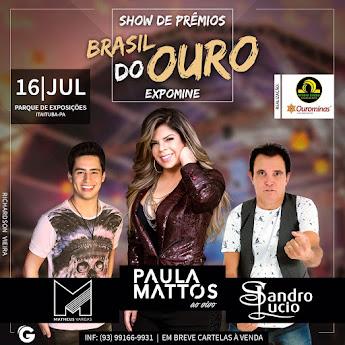 Atenção Itaituba e Região vem ai Show de Prêmios Brasil do Ouro - Expomine