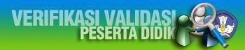 Verivikasi dan validasi siswa