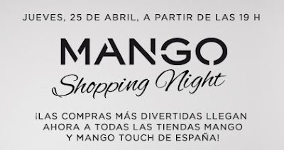 MANGO SHOPPING NIGHT 25 ABRIL 2013