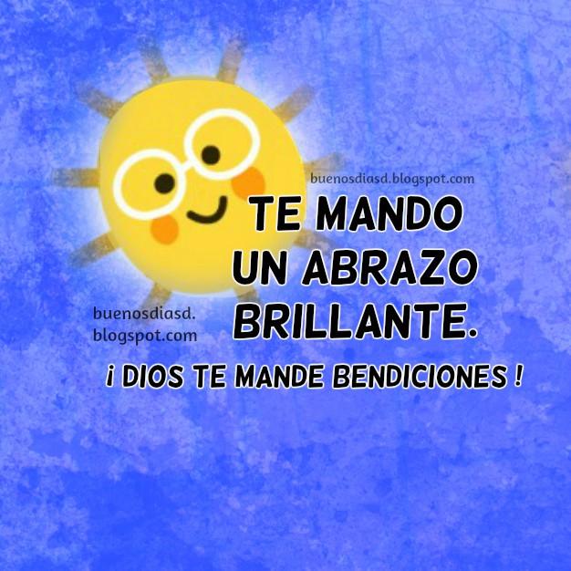 Mensajes de buenos días para saludar amigos en la mañana, buen día, frases con imagen sol de bendición por Mery Bracho.