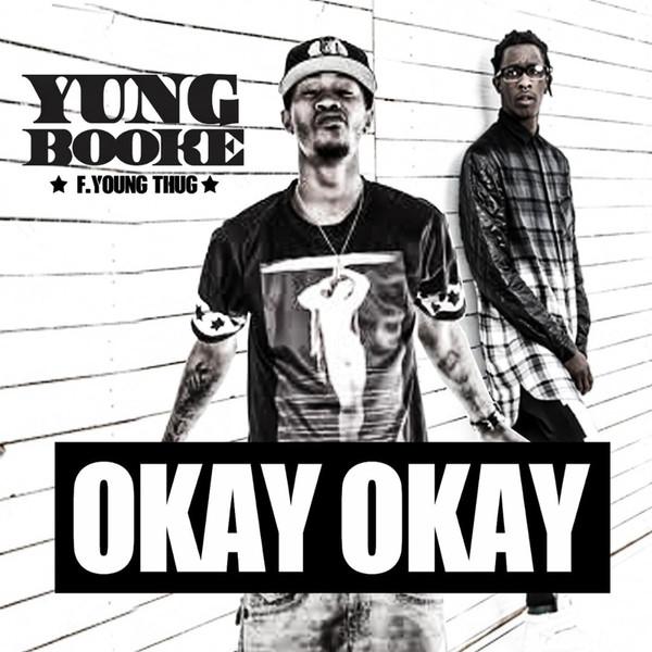 Young Booke - Okay Okay (feat. Young Thug) - Single Cover