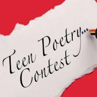 It's time to submit your entries for the 8th Annual Teen Poetry Contest.
