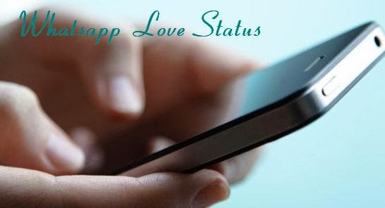 Best Whatsapp Status And Love Status Messages