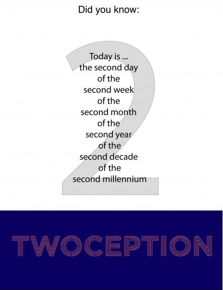Twoception On Feb 2 2012 (Fun Facts)