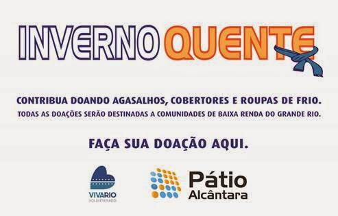 Pátio Alcântara e VivaRio fazem campanha para arrecadação de   agasalhos