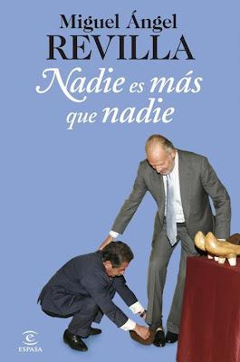 Miguel Angel Revilla -  Nadie es más que nadie