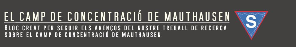 EL CAMP DE CONCENTRACIÓ DE MAUTHAUSEN