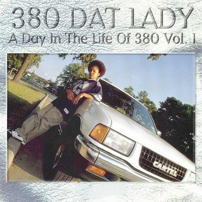 380 Dat Lady - A Day In The Life Of 380 Vol.1 (1996) Flac