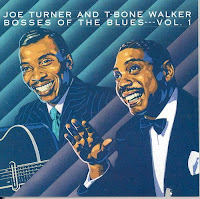 Joe Turner & T-Bone Walker - Bosses Of The Blues Vol.1