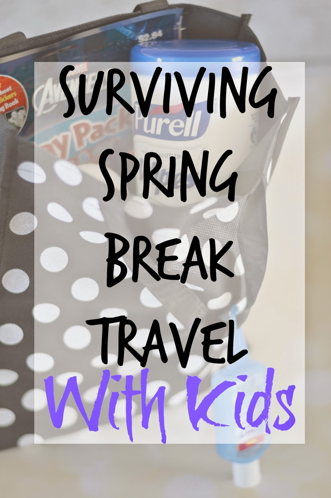 family, hands, face, Purell, travel tips with kids, keeping kids clean while on vacation, Family Spring Break Traveling Tips