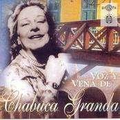 Chabuca Granda - Voz y Vena