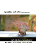 WORDS IN OUR BEAK, Volume One