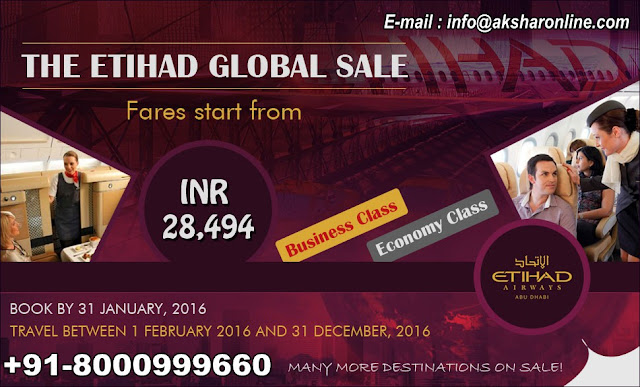 Etihad Airways Global Sale - Cheap Domestic and International Air Ticketing Agent, Hotel Booking, Tour Packages www.aksharonline.com, Akshar Infocom, Ghatlodia Travel Agent