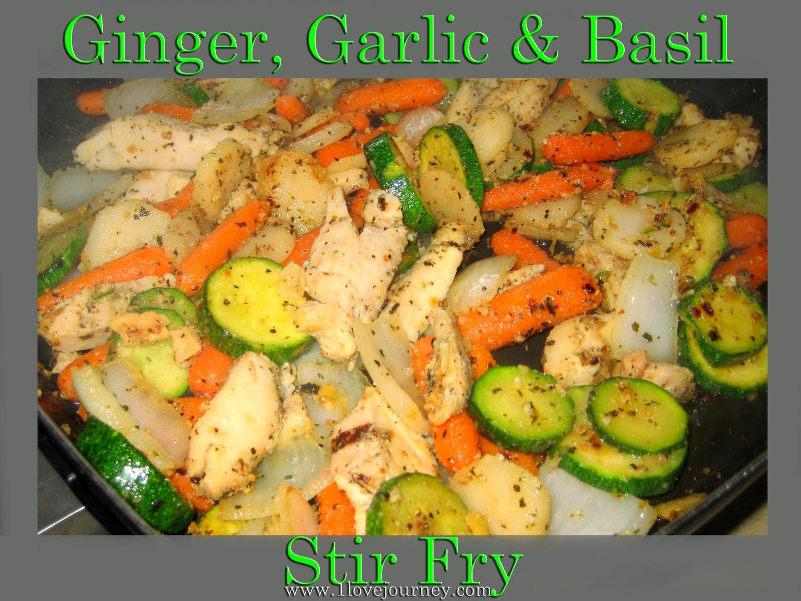 Ginger, Garlic & Basil Chicken Stir Fry | Onelovejourney