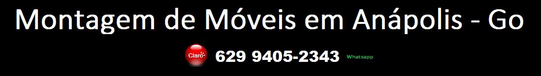 Montador de moveis Anápolis - Go