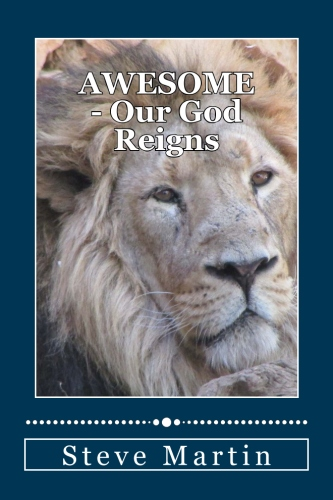 Awesome - Our God Reigns