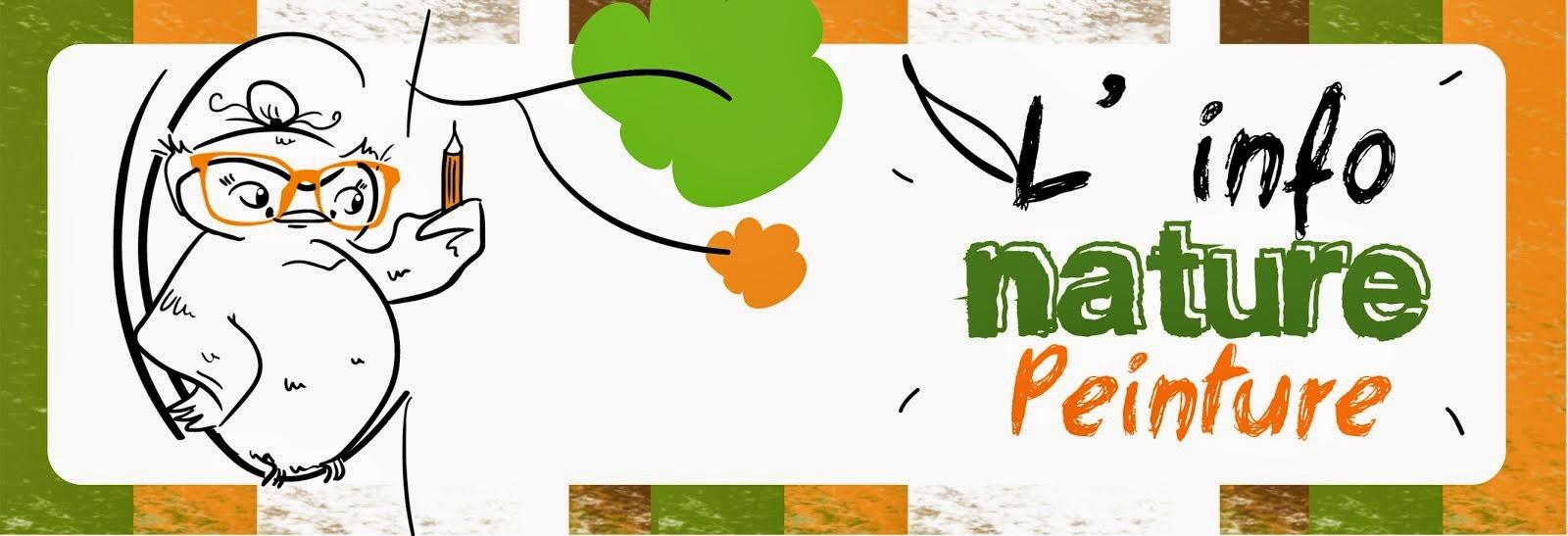 "L'info ""nature peinture"""
