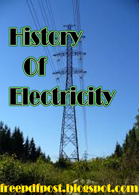 https://ia801500.us.archive.org/17/items/HistoryOfElectricityfreepdfpost.blogspot.com/History%20of%20Electricity%20(freepdfpost.blogspot.com).pdf