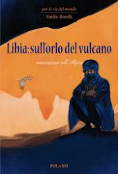 Libia: sull'orlo del vulcano
