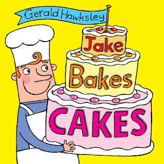 Jake Bakes Cakes, a silly rhyming kindle picture book for children cover picture