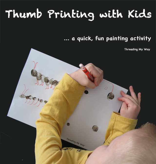 Thumb Printing with Kids... a quick, fun painting activity ~ Threading My Way