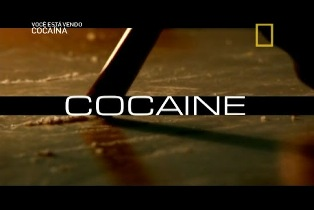 National Geographic – Drogas S.A: Cocaína