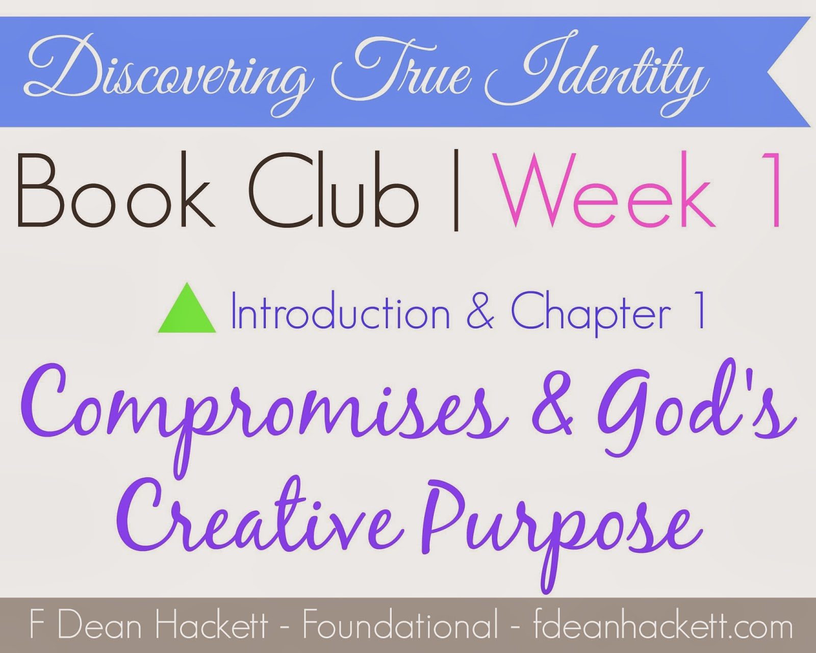 Compromises and God's Creative Purpose