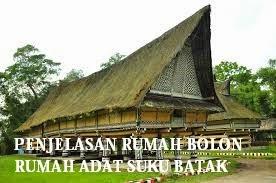 Rumah Adat Bolon Asal Masyarakat Batak Sumatera Utara