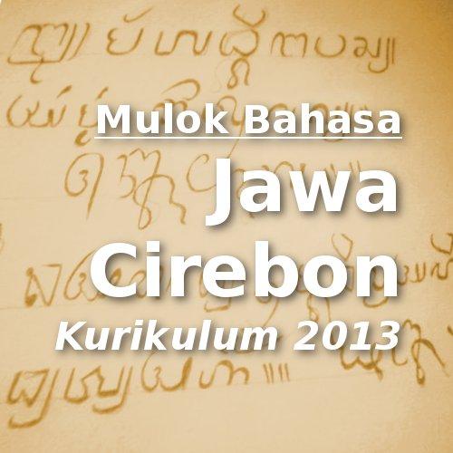bahasa Jawa Cirebon pada Kurikulum 2013