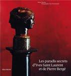 Les paradis secrets d'Yves Saint Laurent et de Pierre Bergé
