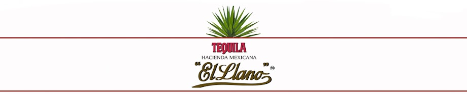 Tequila Hacienda Mexicana El Llano