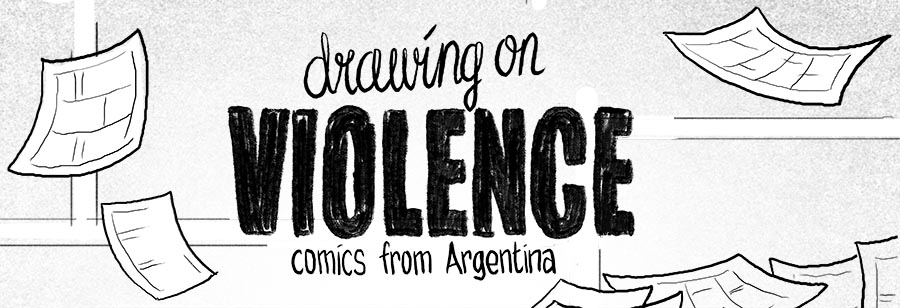 Drawing on Violence - comics from Argentina