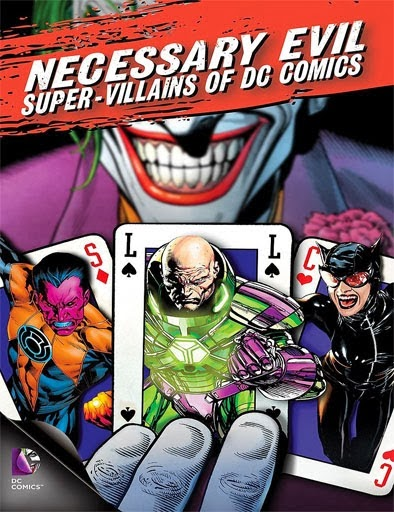 Necessary Evil Super-Villains Of DC Comics (2013)