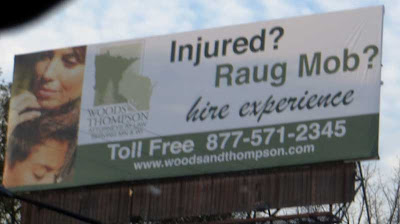 Billboard for lawyers with headline Injured? Raug Mob?
