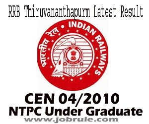 RRB Thiruvananthapuram CEN 04/2010 TC/CC/JCCT/Trains Clerk Preliminary First Stage Examination Result and Second Stage Admit Card