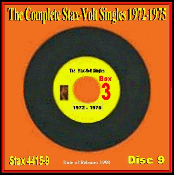 Complete Stax & Volt Soul Singles (\'72 thru \'75) CD 9