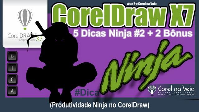 5 Dicas Ninja de CorelDraw X7