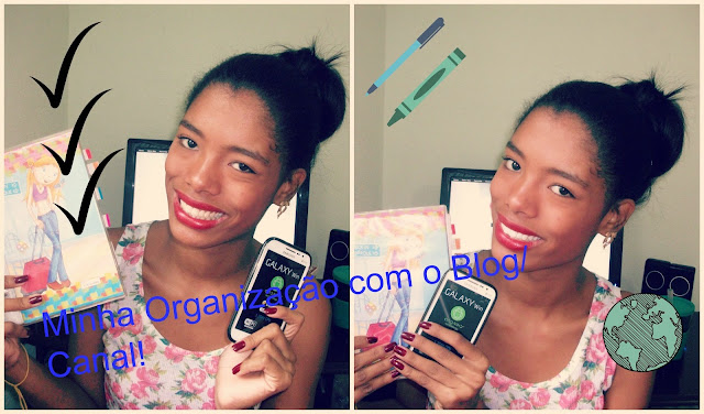 ♥ Minha organização com o Blog/ Canal! ♥