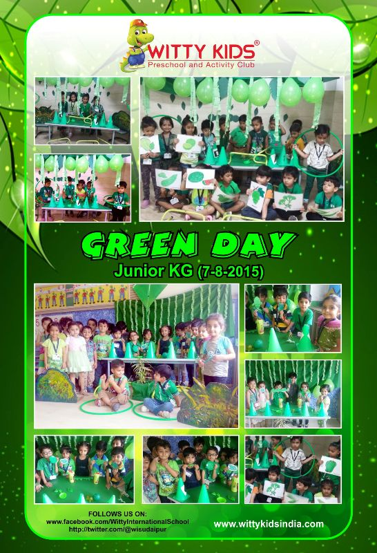 On The Top Of The World Green Day Celebrated In Jr Kg At Wis