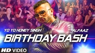 Birthday Bash Song Lyrics Honey Singh