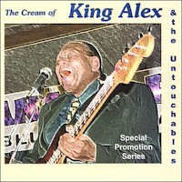 King Alex & the Untouchables - The Cream of King Alex & the Untouchables