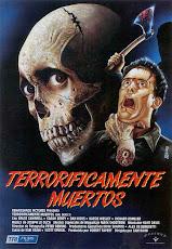 pelicula Terroríficamente muertos (1987)
