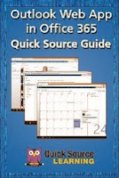 Outlook Web App in Office 365 Quick Source Guide