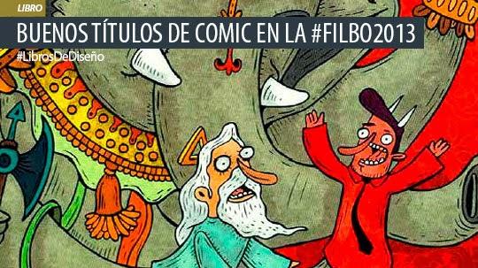 Libros. Buenos títulos de comic en la #FILBo2013