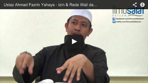Ustaz Ahmad Fazrin Yahaya – Izin & Reda Wali dalam Pernikahan