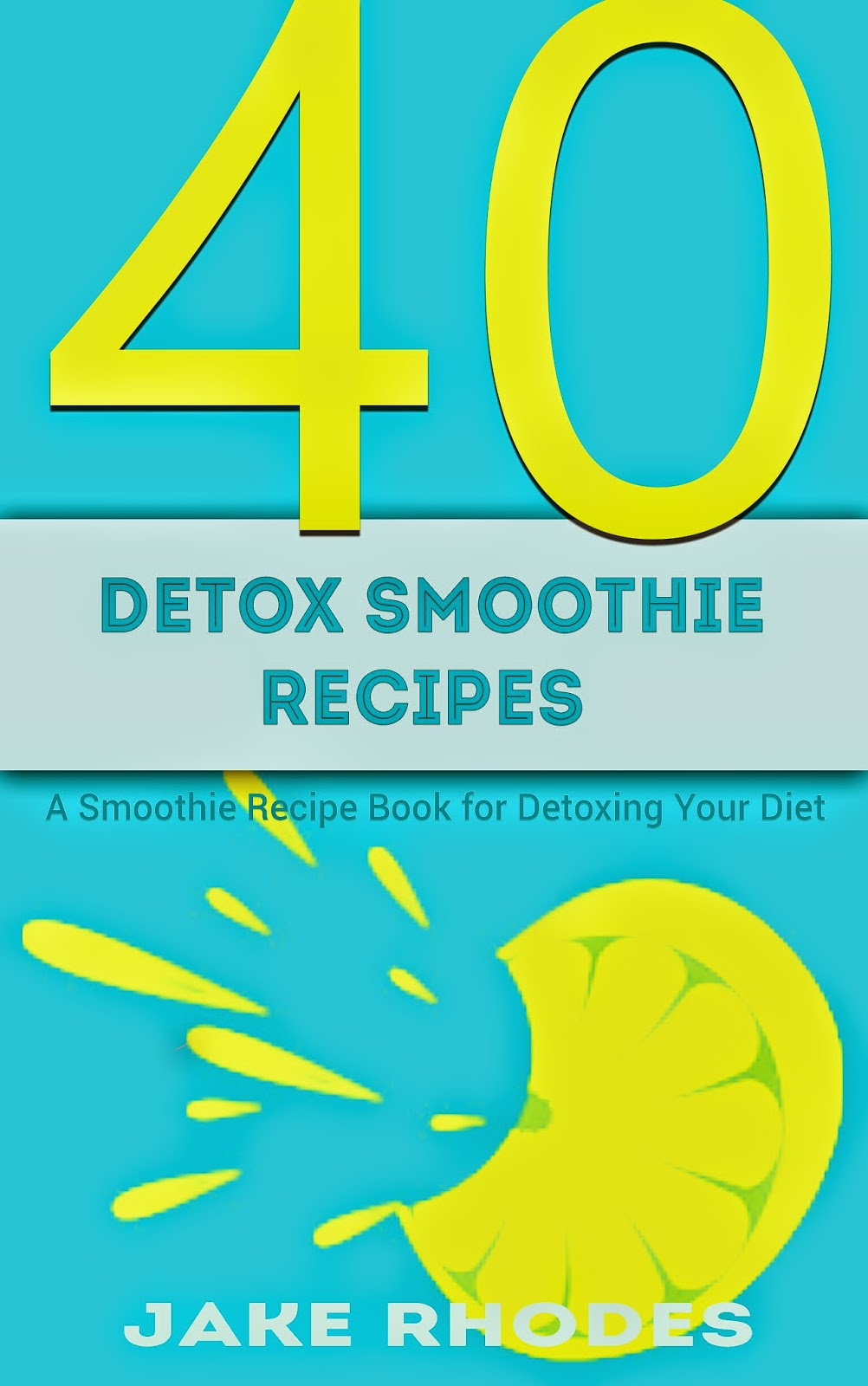40 detox smoothie recipes