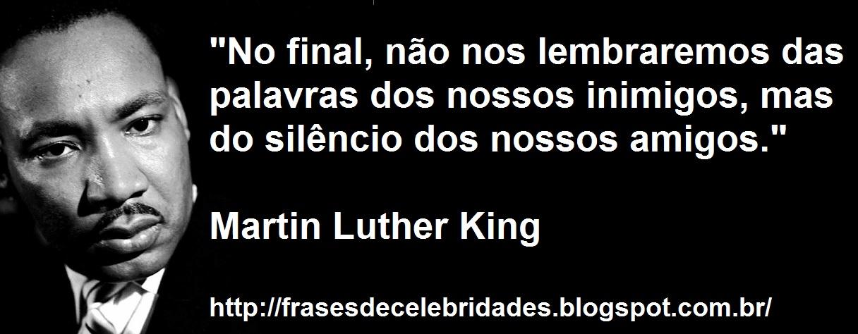 Muito Frases de Celebridades: Martin Luther King - Religioso MP94